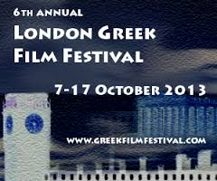 London Greek Film Festival, October 2013