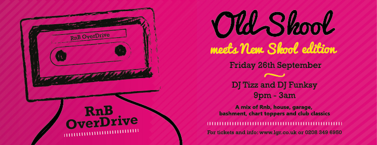 RnB Old School Party North London Bashment Garage House Friday
